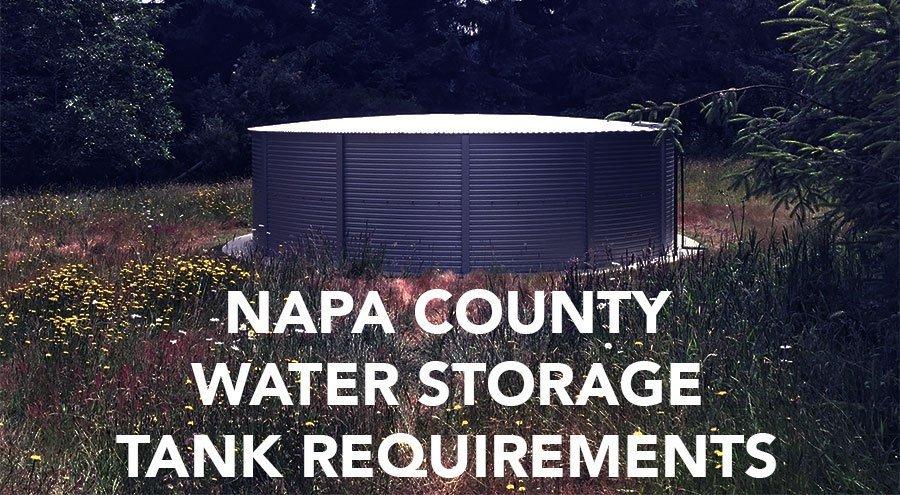 Napa County Water Storage Tank Requirements